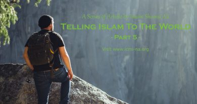 Telling Islam To The World – Part 5