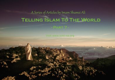 Telling Islam To The World – Part 7